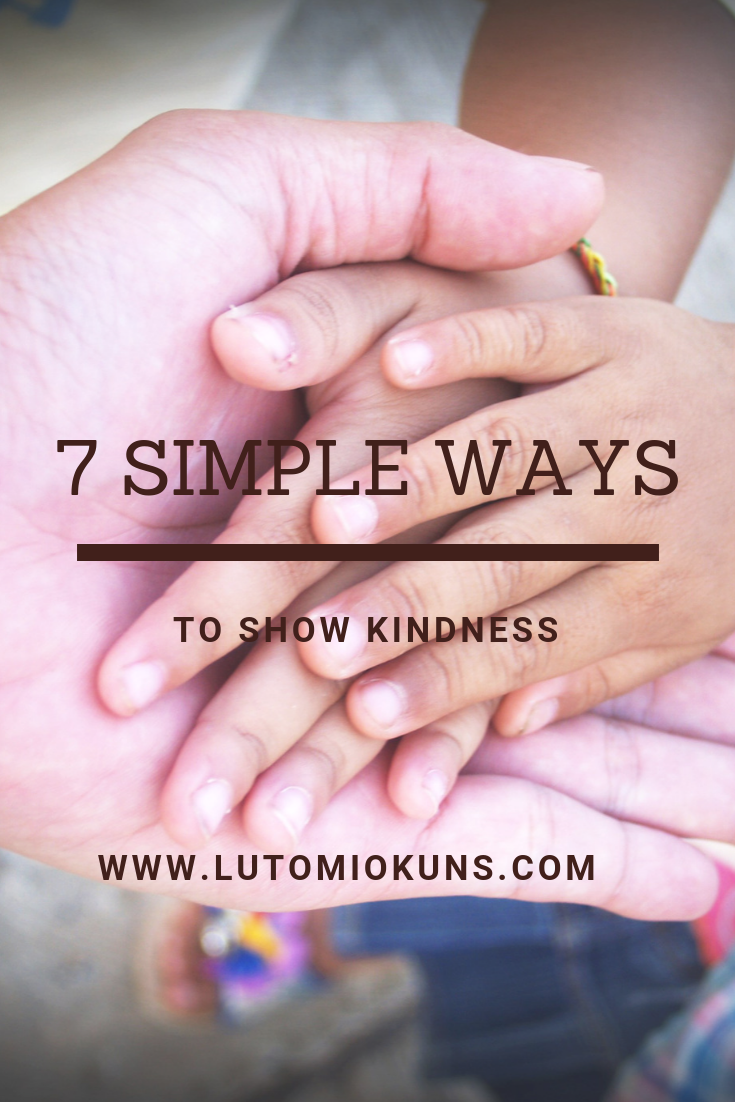 7 Simple Ways to Show Kindness