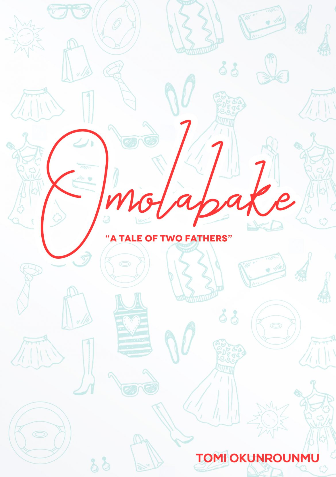 Find Out About My Upcoming Novel Omolabake (And Download Two Free Chapters )