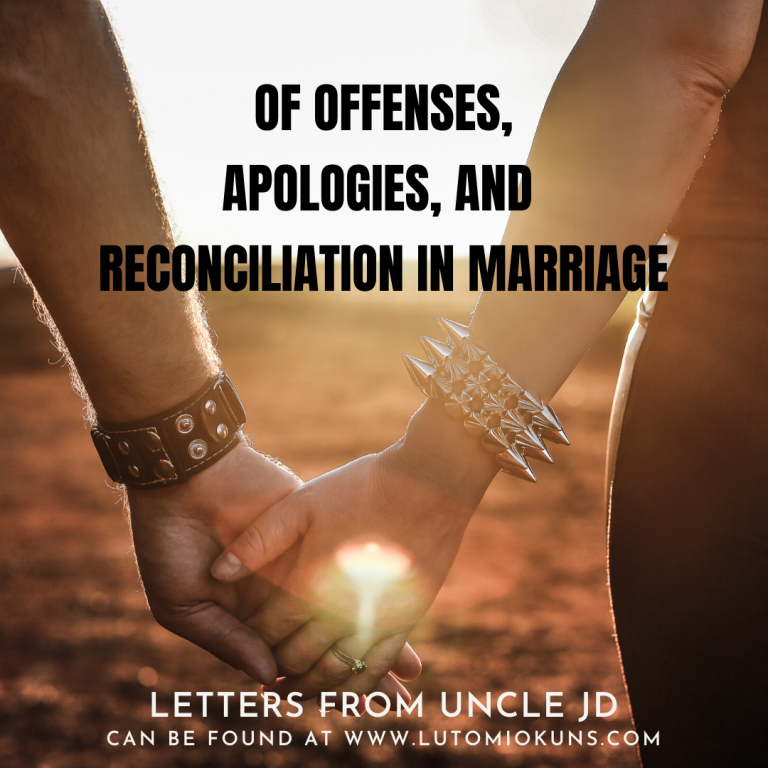 Of Offenses, Apologies, and Reconciliation in Marriage